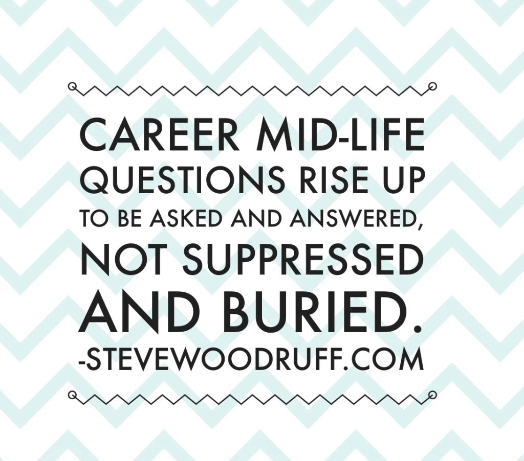 Career mid-life crisis
